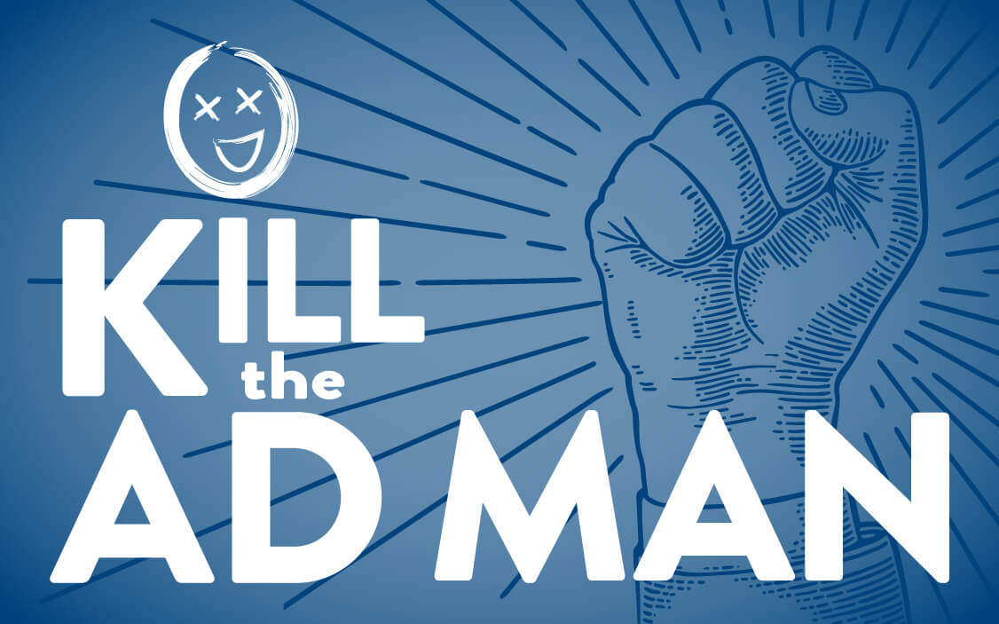 promotional image banner for Kill the Ad Man, a new podcast from Rebox - a B2B Brand Distillery